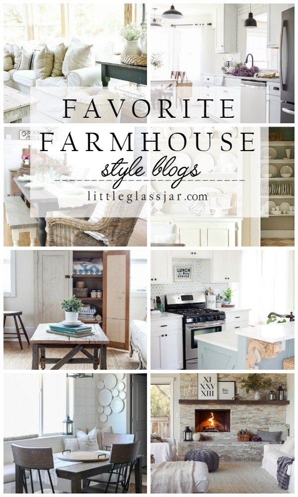 Favorite Farmhouse Style Blogs Little Glass Jar