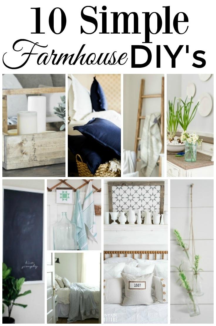 10 Simple Farmhouse DIYS