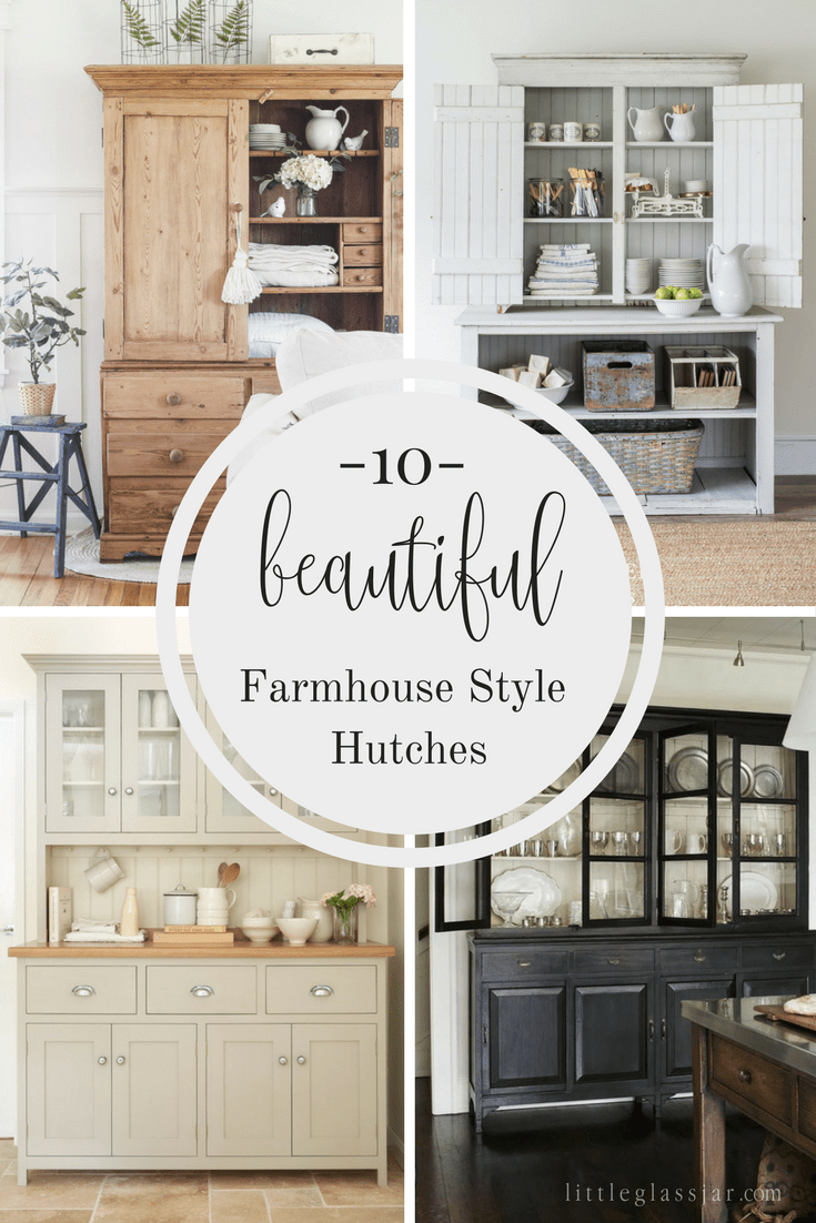 Ten Beautiful Farmhouse Style Hutches