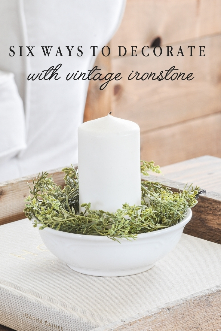 Decorating with Ironstone