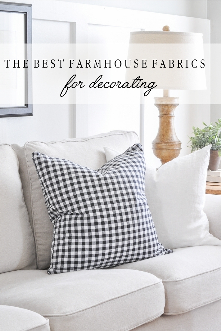 The Best Farmhouse Fabrics for Decorating